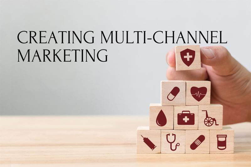 Tips for Creating Effective Multi-Channel Marketing in Pharma