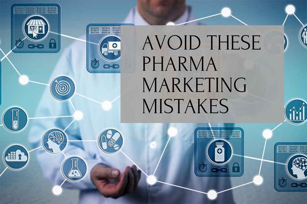 Avoid Pharma Marketing Mistakes | Lincoln Health Network